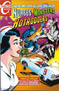 Nurses, Monsters, Hotrodders